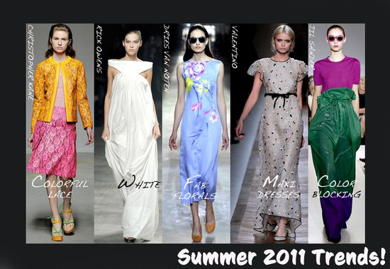 SUMMER 2011 fashion TRENDS
