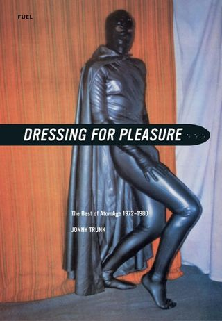 Dressing for pleasure atomage