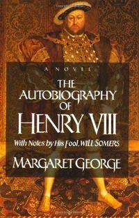 Autobiography henry VIII