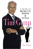 Tim Gunn Book A Guide to Quality, Taste & Style