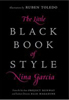 Nina Garcia Project Runway Little Black Book of Style Top 10 Wardrobe Fashion Must Haves