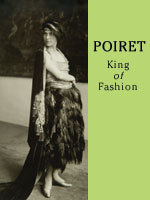 Poiret King of Fashion