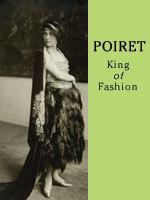 Poiret King of Fashion