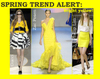 Spring 2008 bright canary yellow fashion trend
