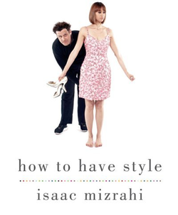 Isaac_mizrahi_how_to_have_style_b_2